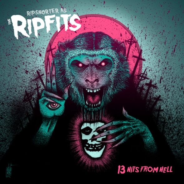 Ripfits - 13 Hits From Hell