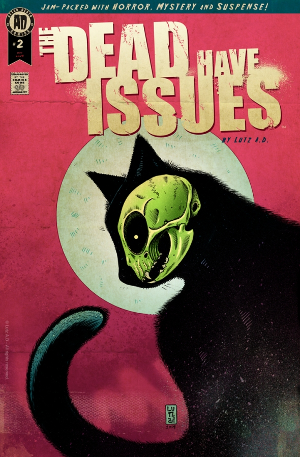 The Dead Have Issues - Issue 2 Cover